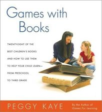 Games with Books: Twenty-Eight of the Best Childrens Books and How to Use Them to Help Your Child Learn-From Preschool to Third Grade