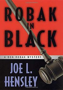 ROBAK IN BLACK: A Don Robak Mystery