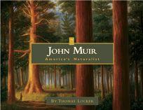 John Muir: Americas Naturalist