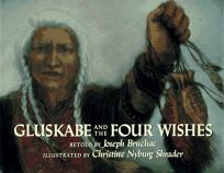 Gluskabe and the Four Wishes: 7