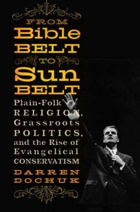 From Bible Belt to Sun Belt: Plain-Folk Religion