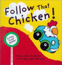 Follow That Chicken!