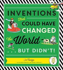 Inventions That Could Have Changed the World... but Didn't!