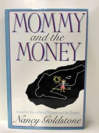 Mommy and the Money