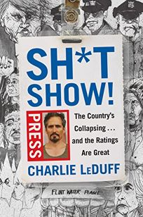 Sh*tshow! The Country's Collapsing... and the Ratings Are Great