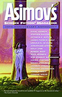 Asimov's Science Fiction 30th Anniversary Anthology