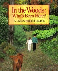 In the Woods: Whos Been Here?
