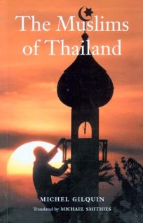 The Muslims of Thailand