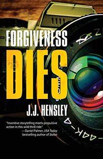 Forgiveness Dies: A Trevor Galloway Thriller