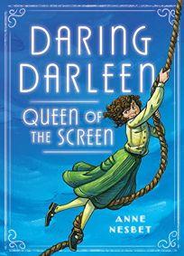 Daring Darleen: Queen of the Screen