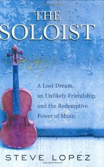 The Soloist: A Lost Dream