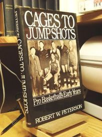 Cages to Jump Shots: Pro Basketballs Early Years