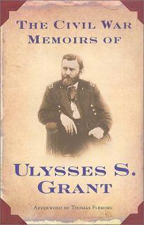 Civil War Memoirs-Grant