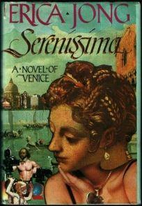 Serenissima: A Novel of Venice