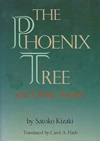 The Phoenix Tree and Other Stories