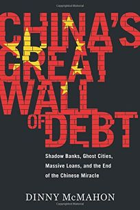 China's Great Wall of Debt: Shadow Banks