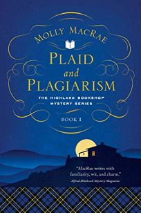 Plaid and Plagiarism: The Highland Bookshop Mystery Series