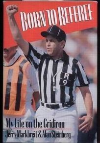 Born to Referee: My Life on the Gridiron