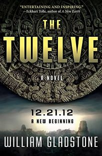 The Twelve: A Novel of Ancient Wisdom