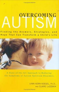 OVERCOMING AUTISM: Finding the Answers