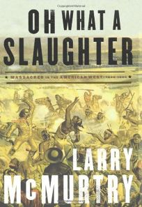 Oh What a Slaughter: Massacres in the American West: 1846–1890