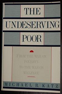 Undeserving Poor