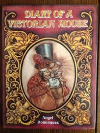 Diary of a Victorian Mouse