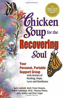 CHICKEN SOUP FOR THE RECOVERING SOUL: Your Personal