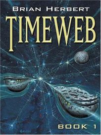 Timeweb: Book 1 of the Timeweb Chronicles
