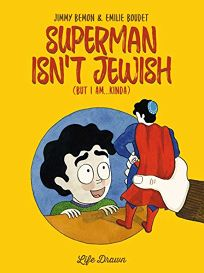 Superman Isn't Jewish But I Am... Kinda