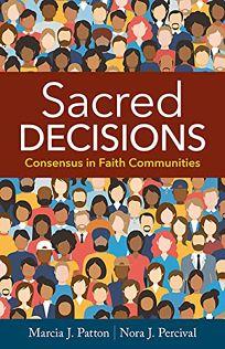 Sacred Decisions: Consensus in Faith Communities