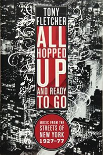 All Hopped Up and Ready to Go: Music from the Streets of New York