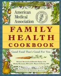 Family Health Cookbook: Good Food Thats Good for You9
