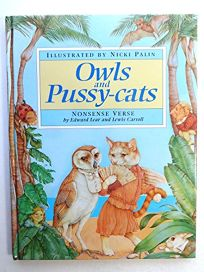 Owls and Pussy-Cats: Nonsense Verse