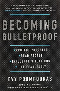 Becoming Bulletproof: Protect Yourself
