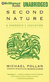Second Nature: A Gardener'sEducation