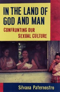 In the Land of God and Man: Confronting Our Sexual Culture