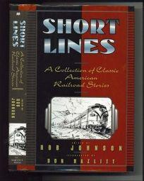 Short Lines: Classic American Railroad Stories