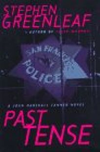 Past Tense: A John Marshall Tanner Novel