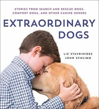 Extraordinary Dogs: Stories from Search and Rescue Dogs