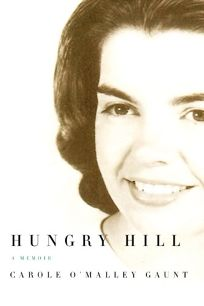 Hungry Hill A Memoir