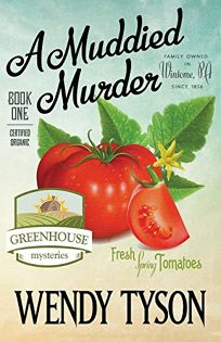 A Muddied Murder: A Greenhouse Mystery