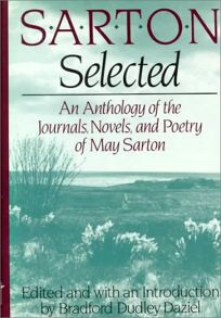 Sarton Selected: An Anthology of the Journals