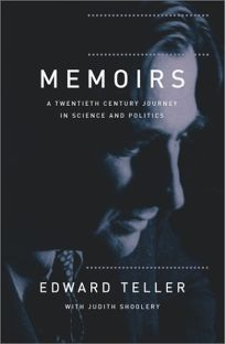 MEMOIRS: A Twentieth Century Journey in Science and Politics