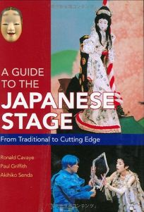 A Guide to the Japanese Stage: From Traditional to Cutting Edge