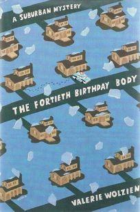 The Fortieth Birthday Body