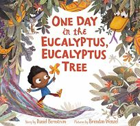 One Day in the Eucalyptus