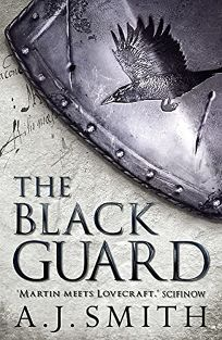 The Black Guard: Chronicles of the Long War