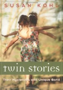 Twin Stories: On Their Mysterious and Unique Bond