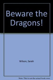 Beware the Dragons!
